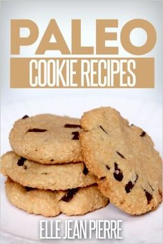 Paleo Cookie Recipes: Delicious Cookie Recipes For Celiac, Gluten Free, And Paleo Diets. (Simple Paleo Recipe Series) - Kindle edition by Elle Jean Pierre. Cookbooks, Food & Wine Kindle eBooks @ Amazon.com.