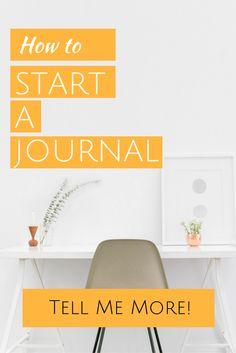 How to start a journal - Jane Travis