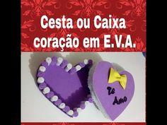 CESTA CORAÇÃO EM EVA - By Rafaela Ferreira feat. Vanesa Catarina - YouTube