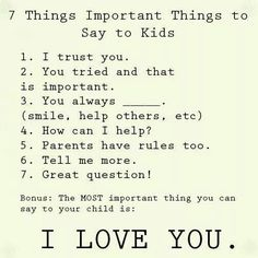 Important things to say to kids