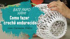 Crochê Endurecido - Carmem Freire