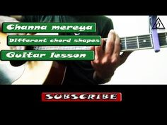 channa mereya - Different chord shapes | Guitar lesson