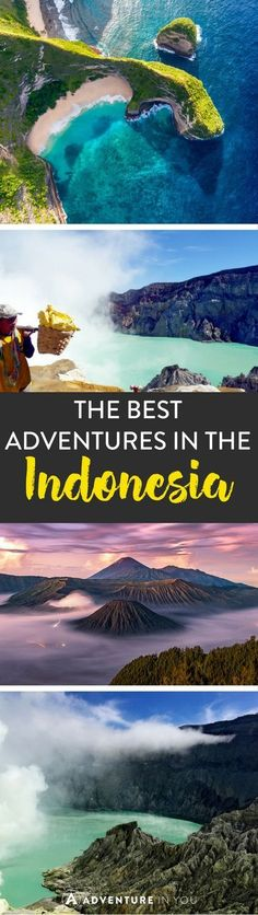 Indonesia Travel | Planning a trip to Indonesia? Here are a few of the top adventures that you have to experience during your time there.