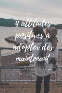 attitudes-positives-croire-rêvs-gratitude-etre-heureux-bien-être Etre reconnaissant, croire en soi et en ses rêves, sourire, relativiser... Comment avoir une vie et un quotidien plus positif ?