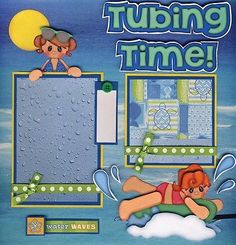 TUBING TIME boat water premade scrapbook pages paper layout 4 album ~ BY CHERRY