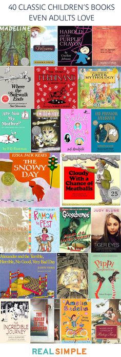 40 classic children's books even adults love. Give or take a few but that's a great list