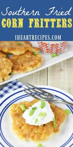 Homemade crispy fried southern corn fritters that you can enjoy for breakfast, lunch, or dinner! I like to serve my corn fritters for dinner with smothered chicken, mashed potatoes, and green beans. I Heart Recipes, Side Dish Recipes, Easy Dinner Recipes, Breakfast Recipes, Easy Meals, Breakfast Ideas, Corn Fritter Recipes, Corn Recipes, Yummy Recipes