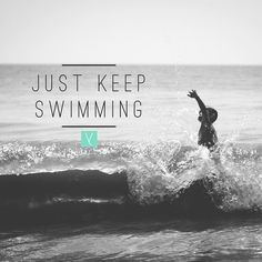 Just keep swimming. __ When life feels hard and painful and chaotic surround yourself with truth tellers who encourage you who build you up who boldly tell you what you need to hear and who see your greatness even when you cannot. __ Having a friend who talks you down from the ledge or encourages you to keep swimming when you feel like you're drowning or keeps you holding on when you are hanging my a tiny thread is the hope that will help you succeed and to see the light at the end of the…