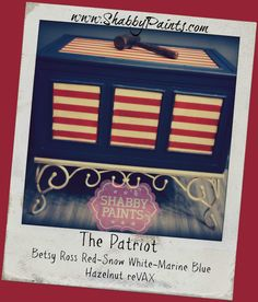 Recipe: The Patriot Betsy Ross Red, Snow White, Marine Blue & Hazelnut reVAX. Marine Blue, Paint Finishes, Painted Furniture, Snow White, Shabby, Artists, Recipe, Frame, Fabric