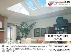 An urgent the requirement is to repair your broken skylight repair at your location, Visit the Professional glass window repair and services. Window Repair, Skylight, Washington Dc, Windows, Glass, Home Decor, Drinkware, Window, Corning Glass