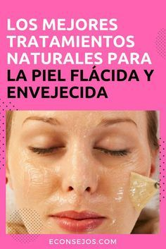 Flacidez Facial y Piel Envejecida - Tratamientos homemadefacials Beauty Care, Beauty Hacks, Diy Beauty, Beauty Guide, Homemade Beauty, Beauty Ideas, Beauty Secrets, Luscious Hair, Homemade Beauty Products