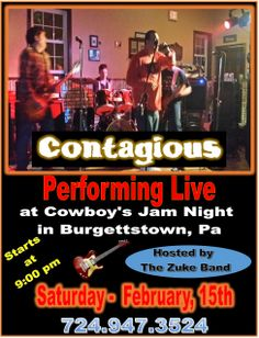 """Contagious playing live at Cowboy's Jam Night in Burgettstown, PA on Saturday February 15 with host """"The Zuke Band"""" hosting the night.  Jam Night starts at 9:00 pm."""