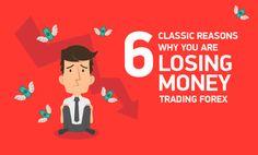 nice 6 Reasons Why Forex Traders Lose Money - Biedex