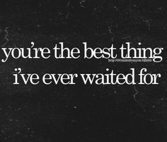 Love Quotes and Sayings Waiting For You Quotes, Love Quotes For Him, Quotes To Live By, Me Quotes, Worth The Wait Quotes, Crazy For You Quotes, True Love Waits Quotes, Your Voice Quotes, Waiting For Love