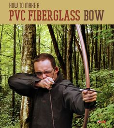 PVC Fiberglass Bow | Homemade Weapons | Survival Life - Survival Life | Preppers | Survival Gear | Blog