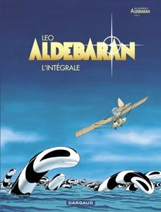 Aldebaran - Intégrale by Léo - Digitall Media Leo, Space Opera, Recorded Books, Online Library, Friends Show, Comic Covers, Lettering, Ebook Pdf, Audiobooks