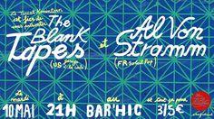 The Blank Tapes + Al Von Stramm - http://www.unidivers.fr/rennes/the-blank-tapes-al-von-stramm/ -