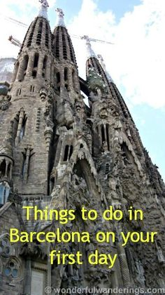 Things to do in Barcelona, Spain on your first day there