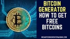 Watch the whole video to understand how it works How To Get Bitcoins For Free Online. Fast and Safe. Bitcoin generator injecting exploits to bitcoin pools an. Bitcoin Hack, Buy Bitcoin, Bitcoin Price, How To Find Out, How To Make Money, Bitcoin Mining Rigs, Bitcoin Generator, Bitcoin Faucet, Satoshi Nakamoto
