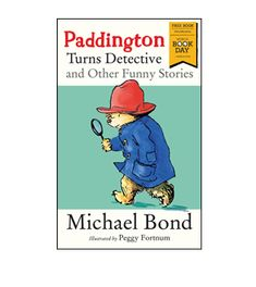 """""""Paddington Turns Detective and Other Funny Stories"""" by Michael Bond  (World Book Day 2018 - eProof given by publisher via NetGalley in exchange for honest review)"""