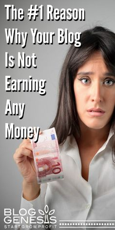 The Number 1 Reason Why Your Blog Is Not Earning Any Money