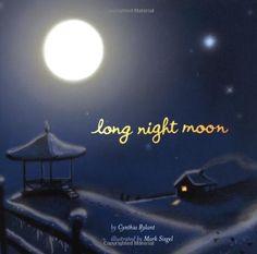 Long Night Moon by Cynthia Rylant, http://www.amazon.com/dp/0689854269/ref=cm_sw_r_pi_dp_2ADirb17MNRRF