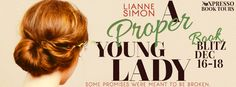 Extreme Bookaholic's Blog: Book Blitz: A Proper Young Lady by Lianne Simon