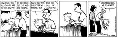 THE DAILY CALVIN: Calvin and Hobbes, July 19, 1988 - How come the alligators are in this big pit? ...So they don't get out and eat people. ...Does the zoo ever throw anyone in?