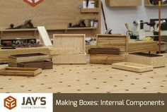 Making Boxes: Internal Components