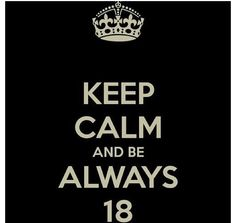 always 18-Hollywood ending. When I turn 18 in August I'm going to spam this everywhere