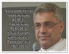 Baú do Luizinho: A sabedoria do Padre Léo