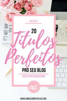 títulos perfeitos pro seu blog