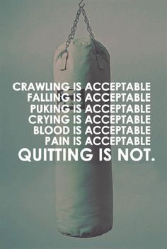 Crawling is Acceptable Gym Quotes