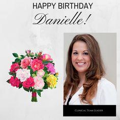 Celebrating Clinical Team Leader -Danielle's Birthday! Feb 16