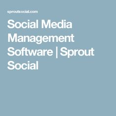 Social Media Management Software | Sprout Social