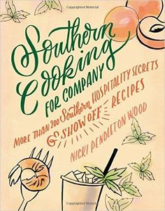 Southern Cooking For Company – Book Review & Giveaway