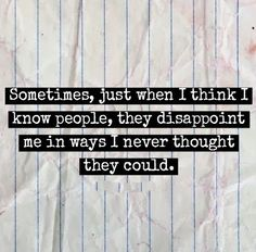when I think I know people ...