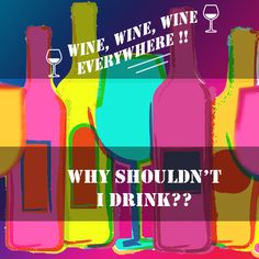 Thinking certainly not enough!! Drink to experience the wonder.. #WineQuotes #Wine #WineLover