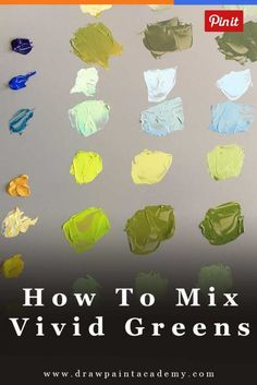 How To Mix Vivid Greens And Understanding Color Bias