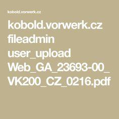 kobold.vorwerk.cz fileadmin user_upload Web_GA_23693-00_VK200_CZ_0216.pdf