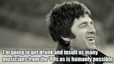 Noel Gallagher Quote