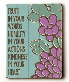 (Though you can still live and love big and be humble dear one. Yes.) :: Truth In Your Words Wall Art by ArteHouse