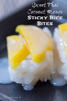 Sweet Thai Coconut Mango Sticky Rice Bites - This is a simplified recipe that has great flavor. Gluten Free and almost paleo! First time I had this I fell in love! Had to find a way to make it at home with easy to find ingredients. This is easy and delish Mango Recipes, Sushi Recipes, Asian Recipes, Cooking Recipes, Juicer Recipes, Detox Recipes, Sweet Sticky Rice, Mango Sticky Rice, Coconut Sticky Rice