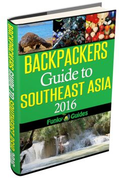 backpackers guide for Southeast Asia