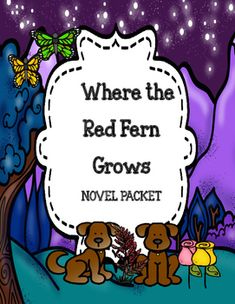 Where the Red Fern Grows Novel Study Unit Where the Red Fern Grows ( Novel Study) Complete Packet Story Elements Activities, Plot Activities, Vocabulary Activities, Text To Self, Reading Stations, Different Feelings, Literature Circles, Teaching Language Arts, Author Studies