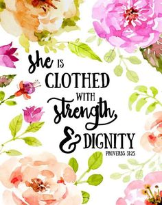 She is clothed with strength and dignity – Proverbs Proverbs 31 25, Proverbs 31 Woman, Women Of Faith, Faith In God, Bible Verses Quotes, Bible Scriptures, Scripture Images, Quotes Quotes, She Is Clothed