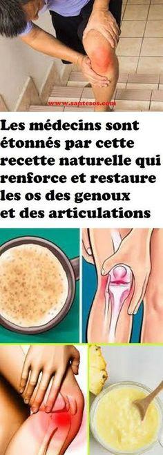 Les médecins sont étonnés par cette recette naturelle qui renforce et restaure les os des genoux et des articulations