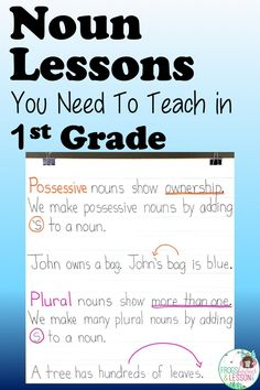 5 Noun Lessons You Need to Teach in Grade - Part 2 Teaching Nouns, Teaching Language Arts, Teaching Writing, Teaching Resources, Teaching Ideas, Activities For 1st Graders, Noun Activities, Possessive Nouns, Learning For Life