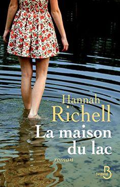 La Maison du lac par [RICHELL, Hannah]