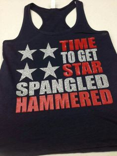 Time to get Star Spangled Hammered with glitter lettering. $15 each. KUSTOM DEZINS IN ALLENDALE, MI.